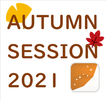 AUTUMN SESSION 2021 ~IN静岡~